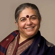 9) Dr. Vandana Shiva has worked a lot towards eradicating GMO products. She's also one of my Eco-heroes and has inspired me and made me realise that one can change things for the good if they are willing to put their heart and soul into it !