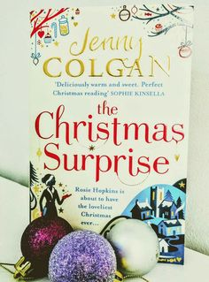 Jenny Colgan the Christmas Surprise. Great holiday reading