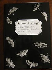 Schmetterlinge by Ulrike - a bobbin lace book Honiton style butterflies & moths