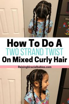 Curly Hairstyles Cute Biracial Hairstyle: How To Do A Two Strand Twist Looking for a cute, simple biracial hairstyle? This two strand twist is a great protective hairstyle for mixed curly hair! Learn how to do this hairstyle in this tutorial. Mixed Curly Hair, Curly Hair With Bangs, Short Wavy Hair, Curly Hair Tips, Long Hair, Mixed Kids Hairstyles, Kids Curly Hairstyles, Baby Girl Hairstyles, Hairstyles With Bangs
