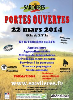 Journée Portes Ouvertes aux Sardières. Le samedi 22 mars 2014 à bourg-en-bresse.