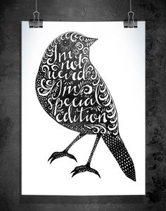 "Miniprint ""I'm not weird"", black, 148x210 mm (A5) = #poster by Sofie Rolfsdotter"