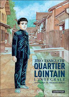 """Quartier lointain, de Jiro Taniguchi  """"Ce livre m'a plu parce que j'aime bien lire les BD. J'aime bien le caractère du héros : lorsqu'il revoit sa mère, il est heureux et ses larmes coulent de bonheur."""""""