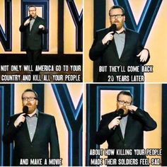 When he perfectly summed up American foreign policy. | 28 Times Frankie Boyle Proved That He's Scotland's Funniest Comedian
