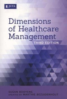 Dimensions of Healthcare Management (3rd edition)