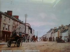 An old photo of Mountrath, Co .Laois, in Ireland ..my Mum's hometown.