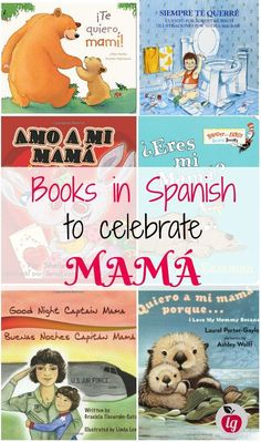 Books in Spanish to celebrate mama or for Mother's Day