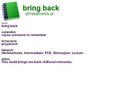 #phrasalverbs.pl, word: #bring back, explanation: cause someone to remember, translation: przywrócić Bring Back, Bring It On, English, Memories, Words, English English, English Language
