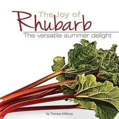 Rhubarb is not just for pies! Theresa Millang presents over 200 recipes that put new zing into the familiar pie plant. Recipes range from breads and main dishes to preserves, and, of course, pies. The