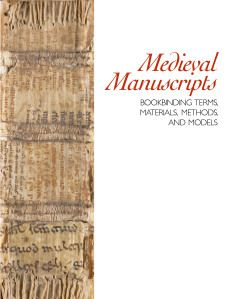Bookbinding Terms, Materials, Methods, and Models - another great online booklet from the Travelling Scriptorium. Go get it!