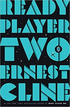Ready Player Two by Ernest Cline Book Club Books, New Books, Good Books, Book Art, Ready Player One Book, The Matrix, Classic Video Games, Riddler, Entertainment Weekly