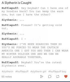 Slytherin and Hufflepuff