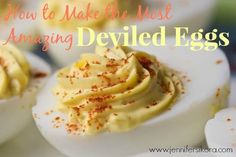 How to Make the Most Amazing Deviled Eggs - Jen's Journey