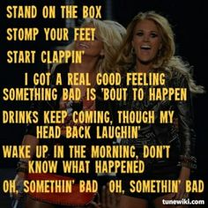 Miranda Lambert Carrie Underwood ~ Somethin' Bad Drinks keep comin, throw my head back laughin! Country Music Quotes, Country Music Lyrics, Country Songs, Thats The Way, That Way, Music Love, Love Songs, Song Lyric Quotes, Miranda Lambert
