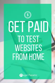 Are you looking for the perfect stay at home job? Find out how you can become a website tester to make extra money from home.