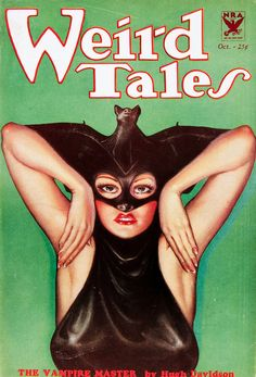 Weird Tales, 'The Vampire Master' - October 1933. Cover art by Margaret Brundage.