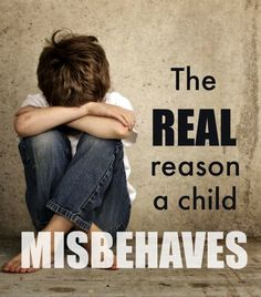 The Real Reason a child misbehaves