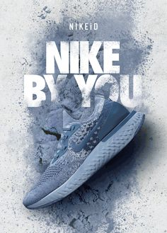 NIKEiD | NIKE BY YOU Nike Poster, Creative Shoes, Ads Creative, Shoe Advertising, Advertising Design, Shoes Ads, Men's Shoes, Sneaker Posters, Sneaker Store