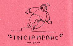 Learning Italian Language ~ Inciampare (To Trip)  IFHN