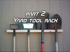 Things you can make with a 2X4 Part 2 Yard Tool Rack