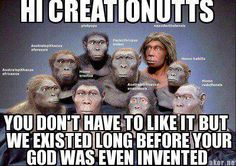 We were here long before any one of your gods was ever invented. So you can stop pretending the Bible is where humans get their morals. Every religion only reflects human morals, feelings, and thoughts.