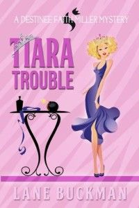 #99cents #kindleDeal Tiara Trouble by Lane Buckman Tiara Trouble by Lane Buckman 99cent for a Limited Time ONLY! Whatwould happen ifDynasty met Honey BooBoo, they have a baby, and that baby is raised by Charlie's Angels? You get TIARA TROUBLE, a bedazzled cozy mystery full of gritty glitz. One foreign policy question five years ago sent Destinee Faith Miller's dreams of being Miss American Universe up in flames and landed her back in her hometown of Phenix City, Alab