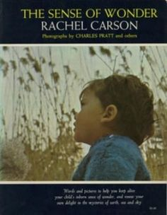 Book - A Celebration Of Nature For Parents And Children by Rachel Carson, The Sense Of Wonder