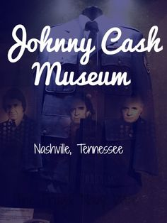 Johnny Cash Museum – Nashville, Tennessee - Roadschooling with The Frugal Navy Wife