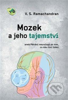 Martinus.sk > Knihy: Mozek a jeho tajemství (V.S. Ramachandran)
