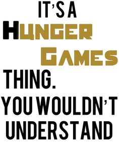 Hunger Games :D