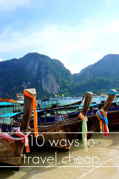 10 ways to TRAVEL CHEAP | loved some of this advice.