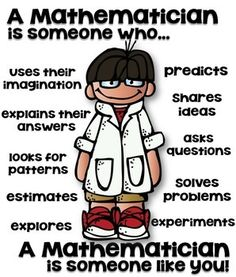 A mathematician is someone who - elementary classroom poster!