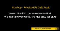CITAZIONE Starboy Weeknd Ft Daft Punk quotes music snack testo traduzione