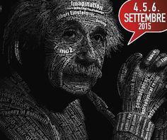 Tre giorni nella natura all'insegna del divertimento intelligente! E' l'Isola di Einstein, il 4, 5 e 6 settembre 2015, l'evento dedicato a scienza, tecnologia, natura e innovazione realizzato attraverso le tecniche più coinvolgenti della comunicazione scientifica e delle arti di strada