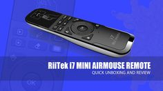 RiiTek  i7 Mini AirMouse Remote - Review Galaxy Phone, Samsung Galaxy, Remote, Mini, Pilot