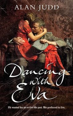 Dancing with Eva by Alan Judd #historical #fiction #WWII