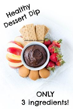 Healthy Dessert Dip made with 3 ingredients!   chocolateandcarrots.com #cleaneating #healthy #recipe