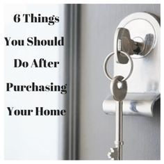 Here are 6 things that you should do after purchasing your home that most people do not think to do.