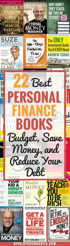 22 Best Personal Finance Books (Budget, Save Money, and Reduce Your Debt) -Get your money under control
