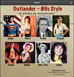 Outlander - 80's Style! hahaha. Oh this makes me giggle!!