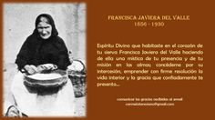Francisca Javiera del Valle, la mística seglar del Espíritu Santo