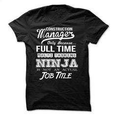 Awesome tee for Construction Manager T Shirts, Hoodies, Sweatshirts - #men hoodies #fitted shirts. BUY NOW => https://www.sunfrog.com/LifeStyle/Awesome-tee-for-Construction-Manager-54691041-Guys.html?id=60505