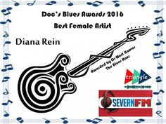 """Diana Rein: wins Doc's Blues Awards 2016 - Best Female Artist   Diana Rein I won everyone!!!! Thank you so much with all of my heart to all of my family friends and fans that took the time to vote for me!!!! Thank you to my publicist Doug W. Deutsch for being the best around! Thank you to DrWart Hoover for playing my Instrumental song """"Peace"""" on his show every single week to close out the Blues Hour Show. Thank you!!!! I love you guys!!! How I learned to play guitar - My Story Inspiration…"""