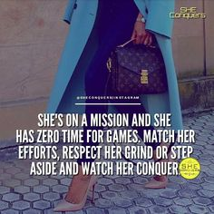 Don't mess with a woman on a mission. Join forces or get out of her way