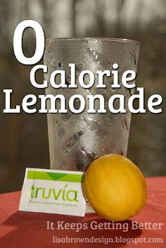 I Want to try the Truvia   0 Calorie Lemonade Recipe :)