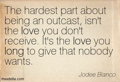 outcast quotes - Google Search