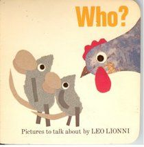 Who?: Pictures to Talk About, by Leo Lionni