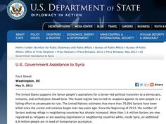 May 9, 2013 - FACT SHEET - US STATE DEPARTMENT - GOVERNMENT ASSISTANCE - DIPLOMACY - The United States supports the Syrian people's aspirations for a Syrian-led political transition to a democratic, inclusive, and unified post-Assad Syria.
