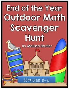 Are you looking for a fun beginning or end of the year math activity?  Download this awesome freebie!This scavenger hunt is a great way to combine outdoor play, math, and beginning or end of the year fun.  Included is a mini-book of math clues for students.
