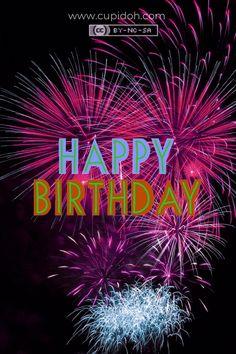 Happy Birthday Fireworks, Animated Happy Birthday Wishes, Birthday Wishes Songs, Happy Birthday Greetings Friends, Happy Birthday Wishes Photos, Happy Birthday Frame, Happy Birthday Cake Images, Birthday Wishes Messages, Happy Birthday Celebration
